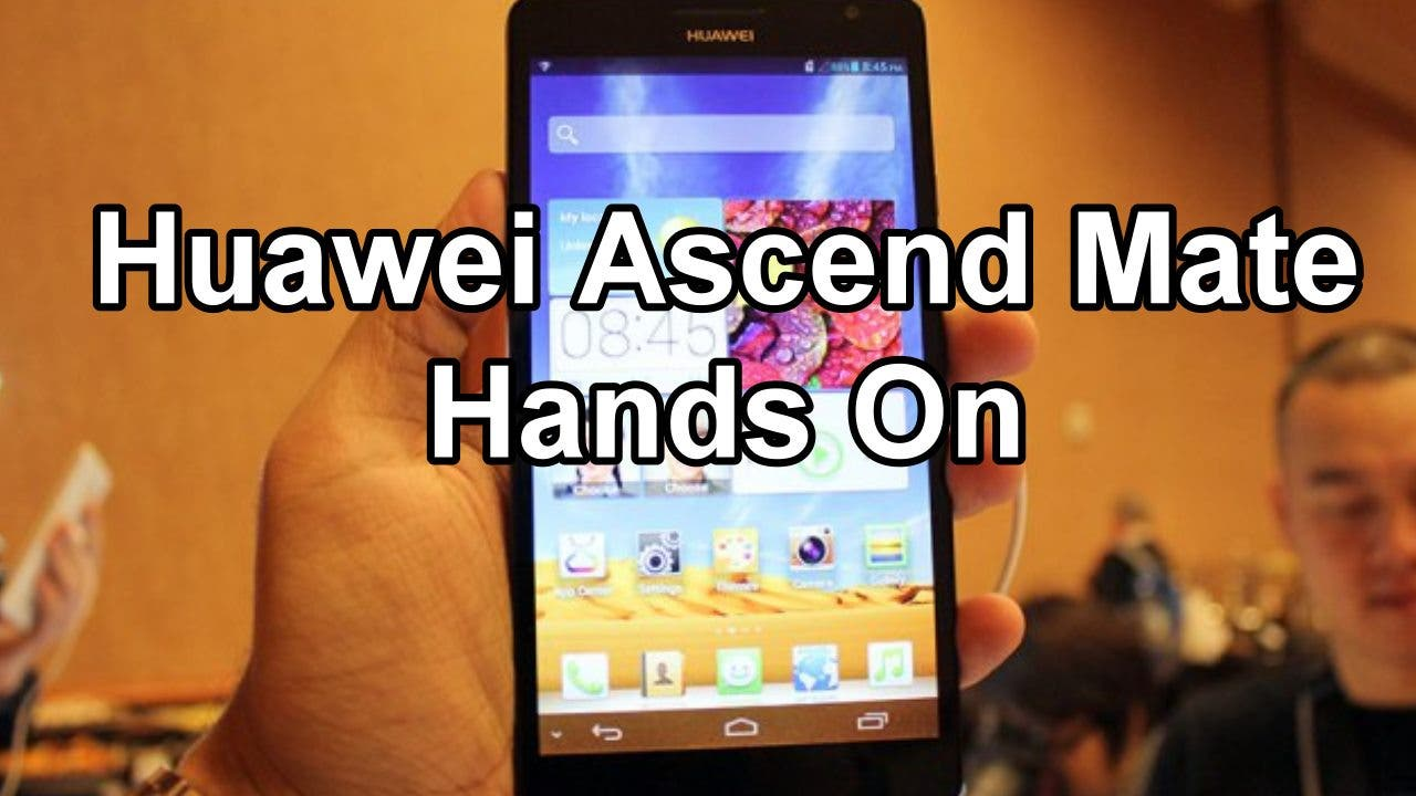 CES 2013: Huawei Ascend Mate im Hands on *Update: deutsches Video*