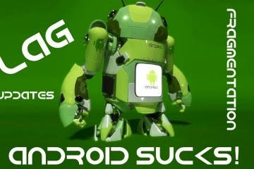 Android Sucks 2