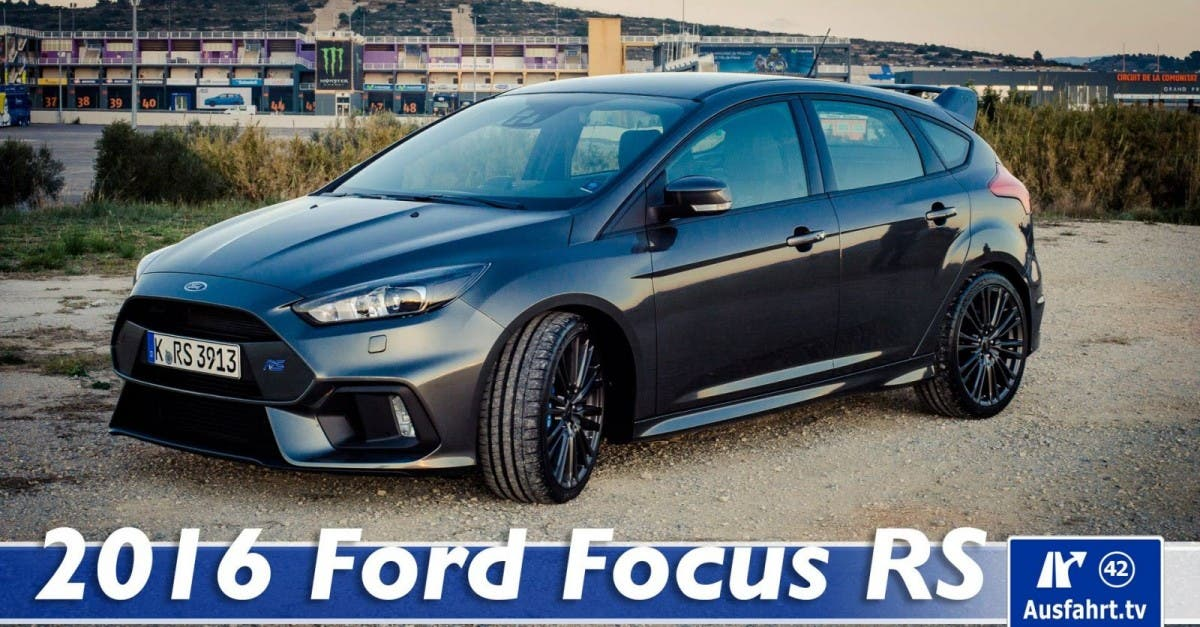 2016 ford focus rs fahrbericht test probefahrt. Black Bedroom Furniture Sets. Home Design Ideas