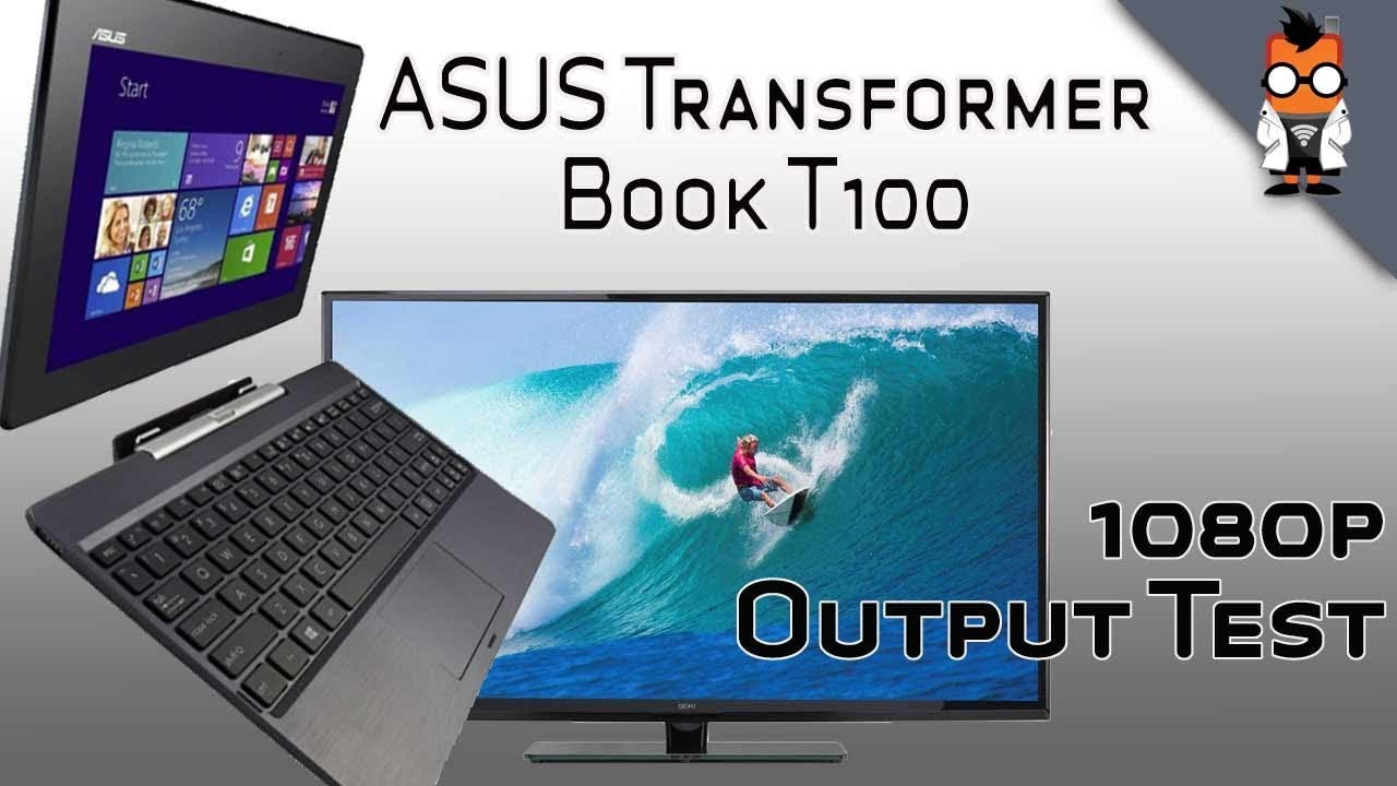 asus transformer book output test