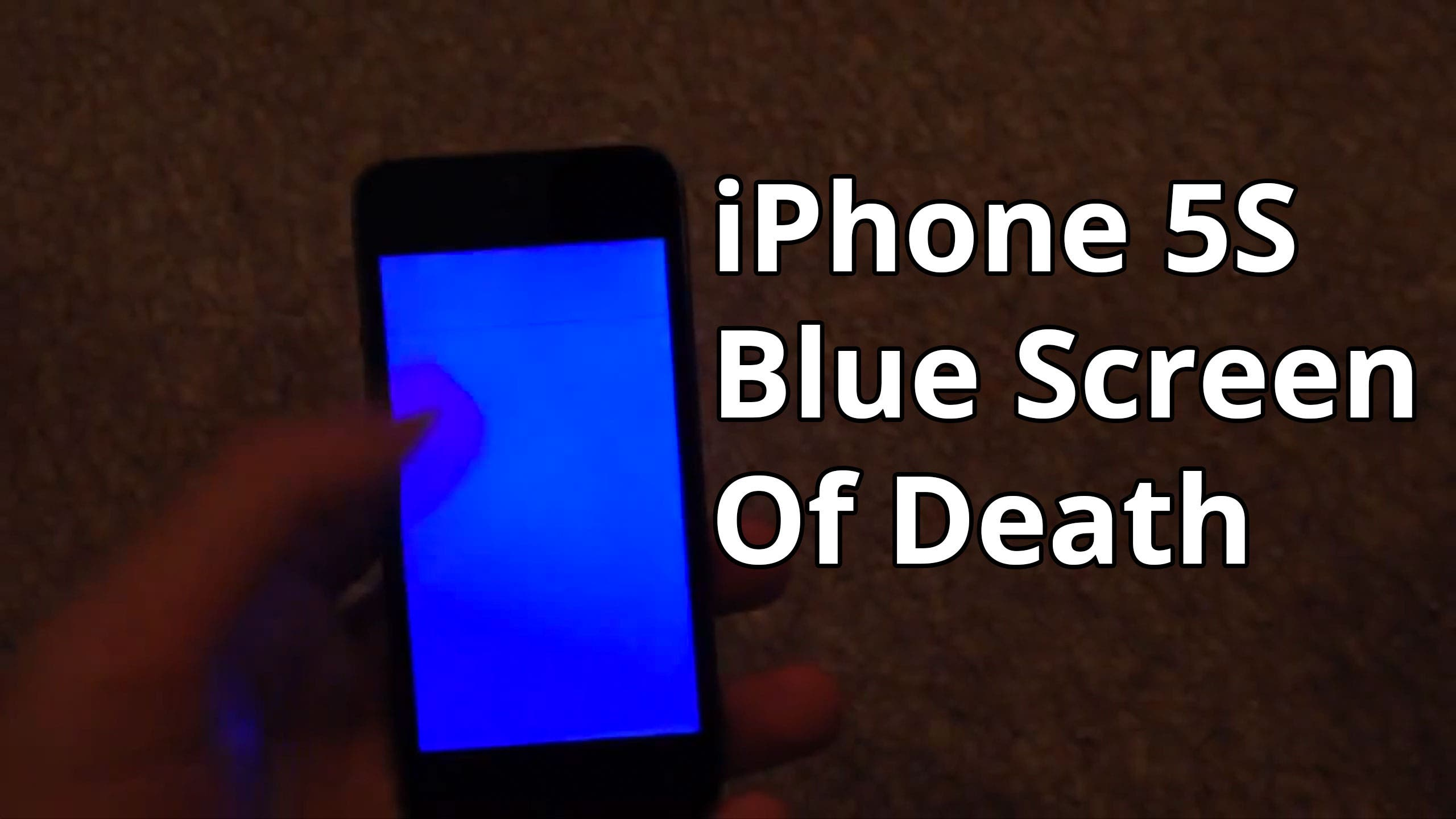 iPhone 5S: Blue Screen Of Death
