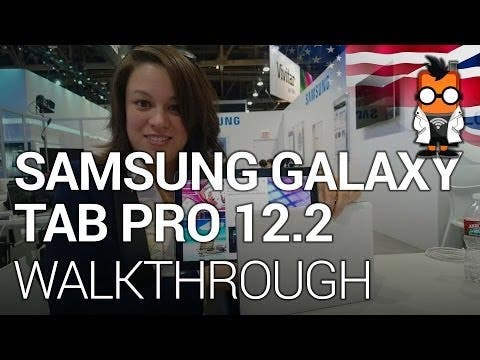 Samsung Galaxy Tab Pro 12.2 Walk Through - CES 2014