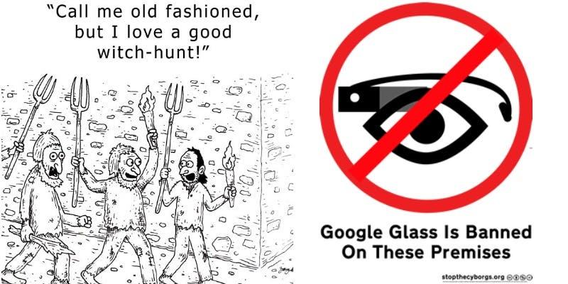 Google Glass Witch Hunt