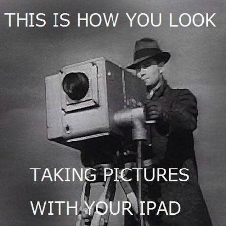 how-you-look-taking-pictures-with-an-apple-ipad