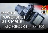 Canon PowerShot G1 X Mark II Unboxing & Kurztest [DEUTSCH]