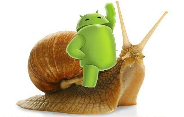 Slow Android