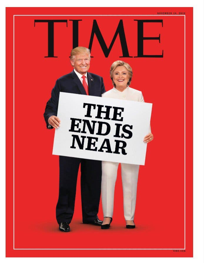 Image result for time magizine the end is near