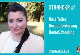 Podcast STBNHCKR #1 – Nina Toller: Herausforderung HomeSchooling
